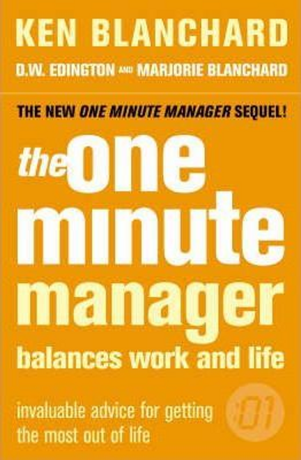 Blanchard, Ken / The One Minute Manager Balances Work and Life