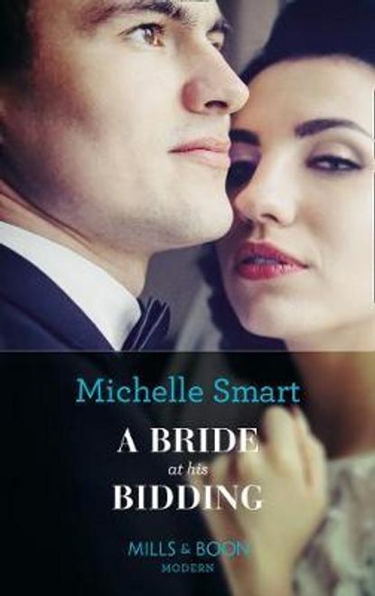 Mills & Boon / Modern / A Bride At His Bidding