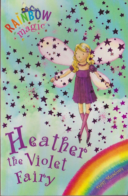 Meadows, Daisy / Rainbow Magic: Heather the Violet Fairy