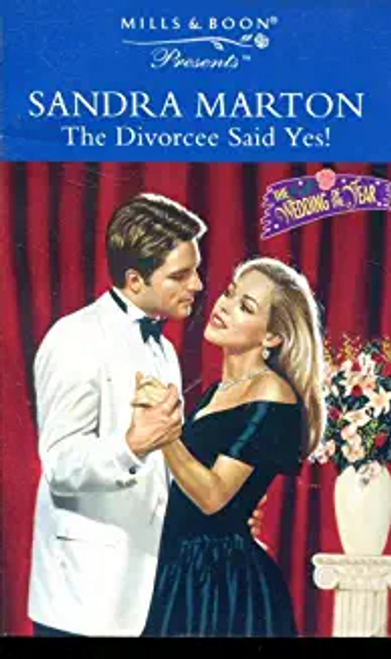 Mills & Boon / Presents / The Divorcee Said Yes!