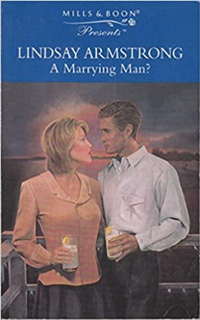 Mills & Boon / Presents / A Marrying Man?
