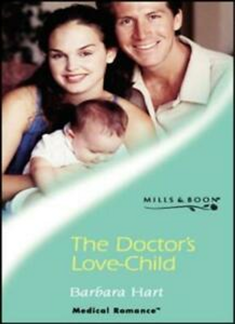 Mills & Boon / Medical / The Doctor's Love-child