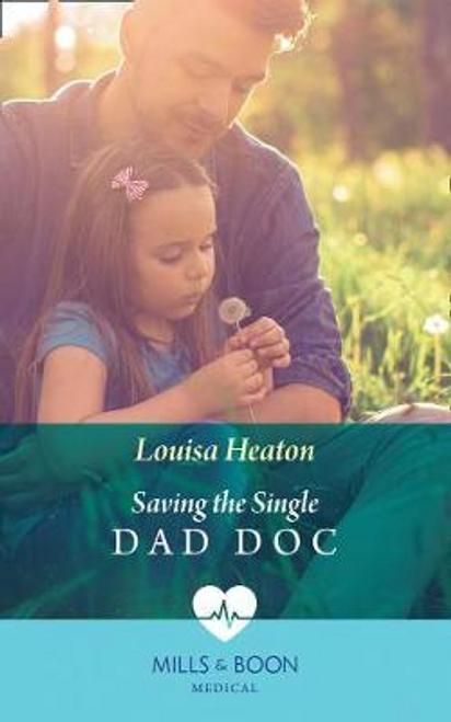 Mills & Boon / Medical / Saving The Single Dad Doc