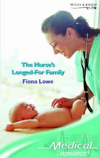 Mills & Boon / Medical / The Nurse's Longed-For Family