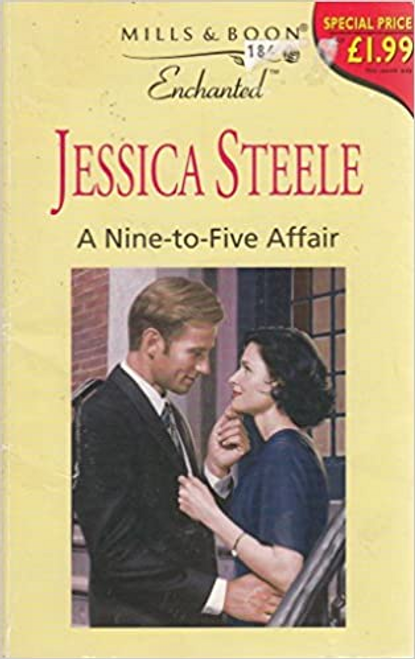 Mills & Boon / Enchanted / Nine-to-Five Affair