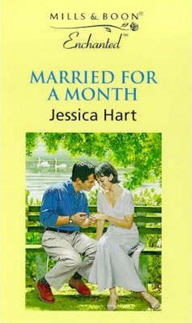 Mills & Boon / Enchanted / Married for a Month