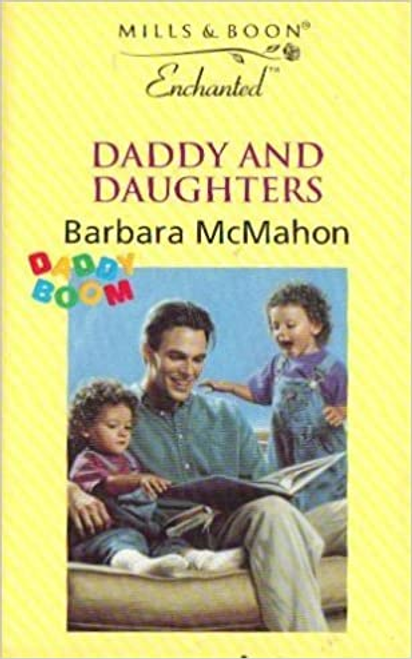 Mills & Boon / Enchanted / Daddy and Daughters