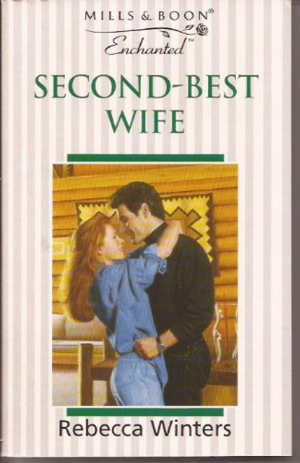 Mills & Boon / Enchanted / Second-best Wife