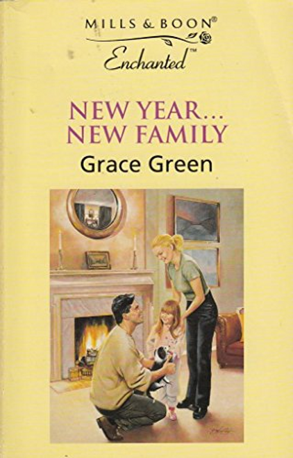 Mills & Boon / Enchanted / New Year...New Family