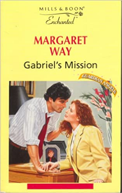 Mills & Boon / Enchanted / Gabriel's Mission