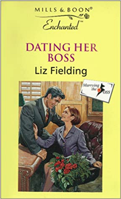 Mills & Boon / Enchanted / Dating Her Boss