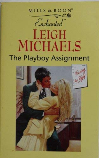 Mills & Boon / Enchanted / The Playboy Assignment
