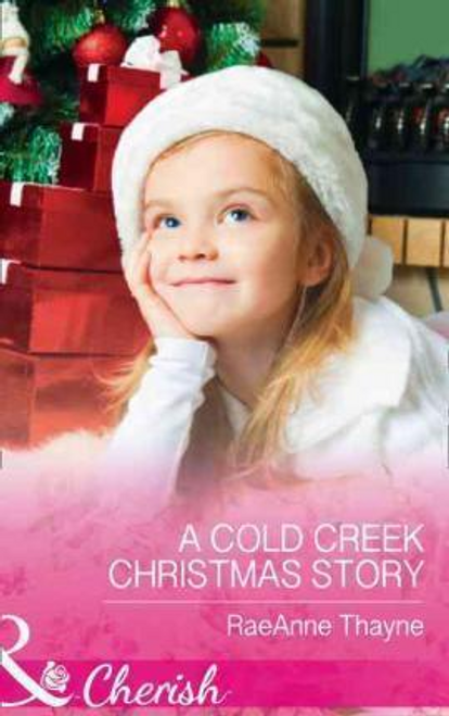 Mills & Boon / Cherish / 2 in 1 / A Cold Creek Christmas Story