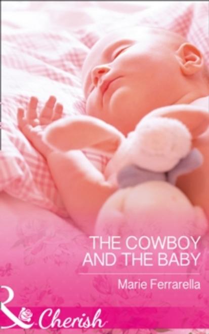 Mills & Boon / Cherish / 2 in 1 / The Cowboy and the Baby