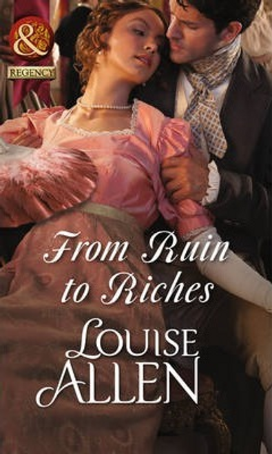 Mills & Boon / Regency / From Ruin to Riches