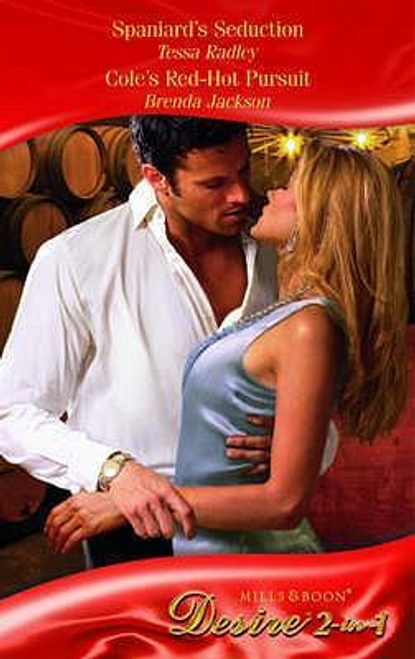 Mills & Boon / Desire / Spaniard's Seduction: AND Cole's Red-Hot Pursuit