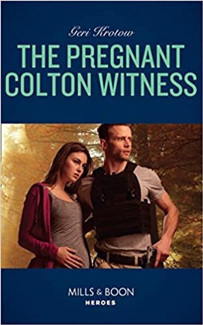 Mills & Boon / Heroes / The Pregnant Colton Witness (Mills & Boon Heroes) (The Coltons of Red Ridge, Book 10)