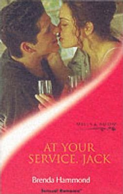 Mills & Boon / Sensual Romance / At Your Service, Jack!