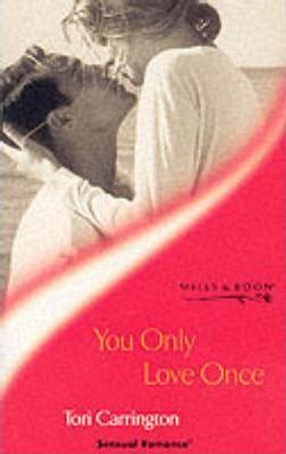 Mills & Boon / Sensual Romance / You Only Love Once