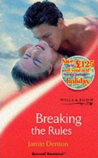 Mills & Boon / Sensual Romance / Breaking the Rules