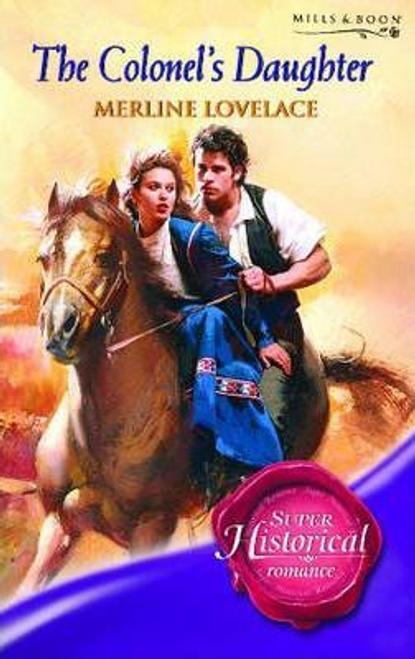 Mills & Boon / Historical / The Colonel's Daughter
