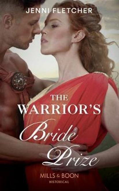 Mills & Boon / Historical / The Warrior's Bride Prize