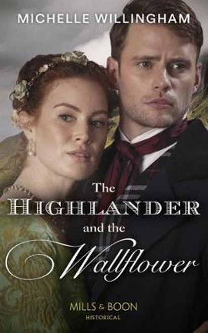 Mills & Boon / Historical / The Highlander And The Wallflower