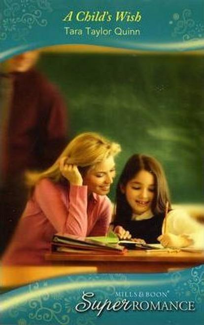 Mills & Boon / Super Romance / A Child's Wish