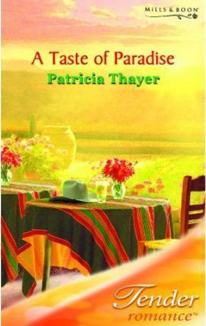 Mills & Boon / Tender Romance / A Taste of Paradise