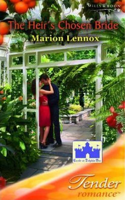 Mills & Boon / Tender Romance / The Heir's Chosen Bride