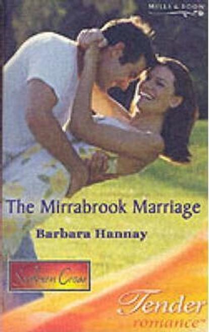 Mills & Boon / Tender Romance / The Mirrabrook Marriage