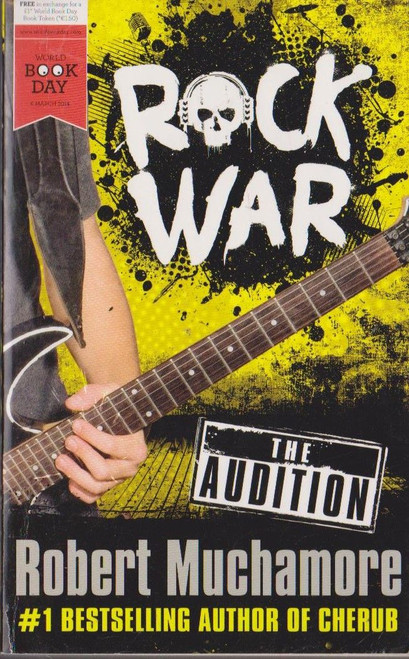 Muchamore, Robert / Rock War The Audition