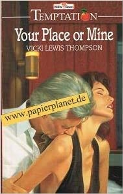 Mills & Boon / Temptation / Your Place or Mine