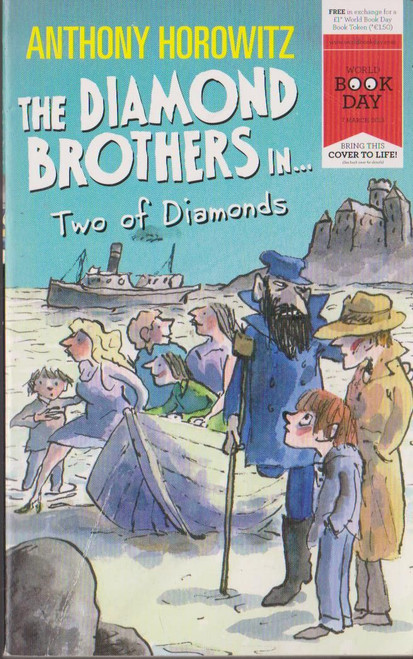 Horowitz, Anthony / The Diamond Brothers in Two of Diamonds ( World Book Day 2013)