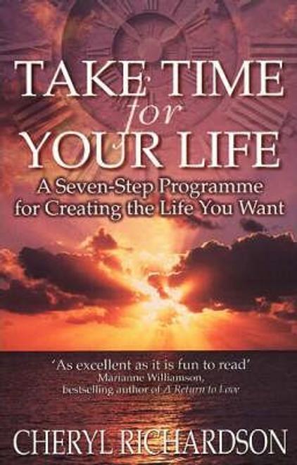 Richardson, Cheryl / Take Time For Your Life