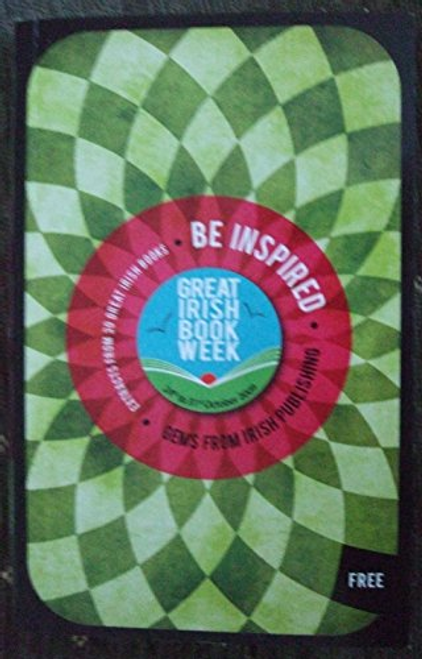 Be Inspired / Gems from Irish Publishing