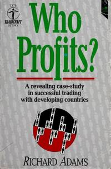 Richard, Adams / Who Profits?