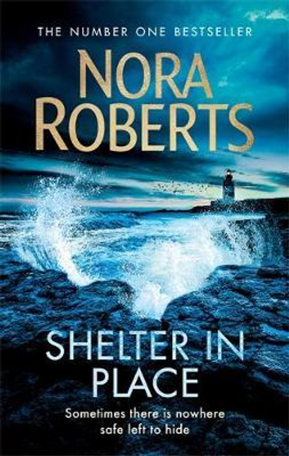 Roberts, Nora / Shelter in Place