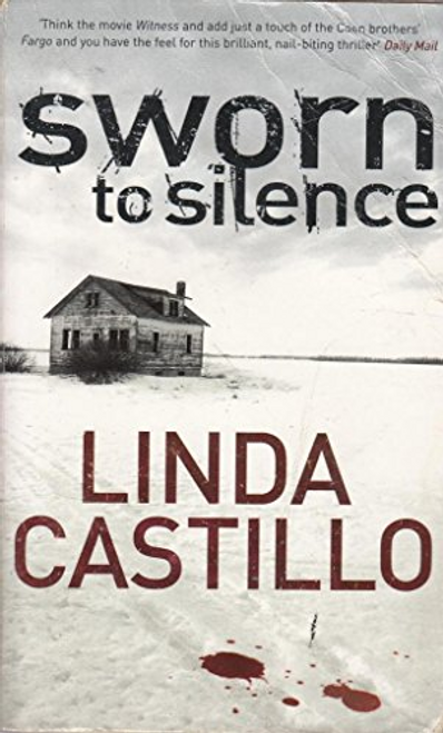 Castillo, Linda / Sworn To Silence
