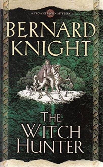 Knight, Bernard / The Witch Hunter