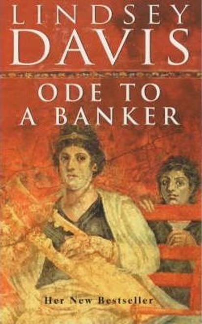 Davis, Lindsey / Ode To A Banker