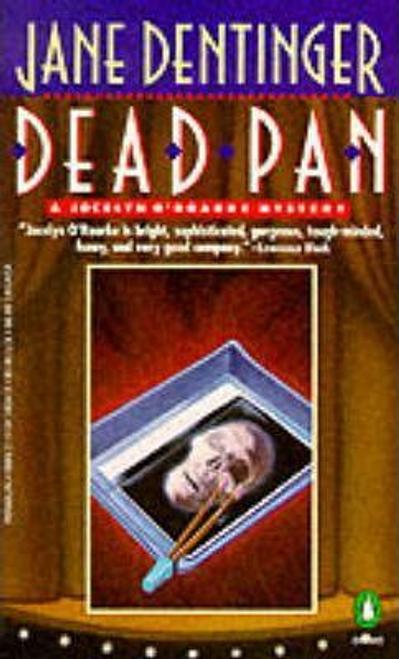 Dentinger, Jane / Dead Pan