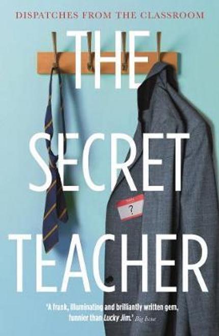 Anon / The Secret Teacher
