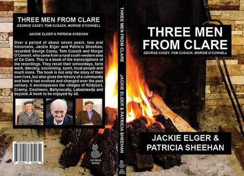 Elger, Jackie & Sheehan , Patricia - Three Men From Clare - ( George Casey, Tom Cusack and Morgie O'Connell) - PB LOCAL HISTORY Kildysart - BRAND NEW