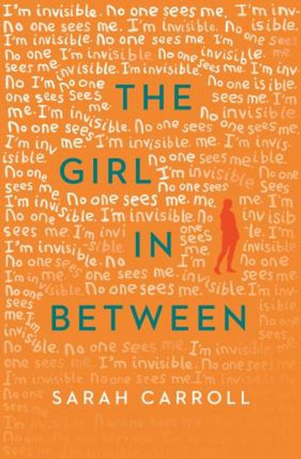 Carroll, Sarah / The Girl in Between
