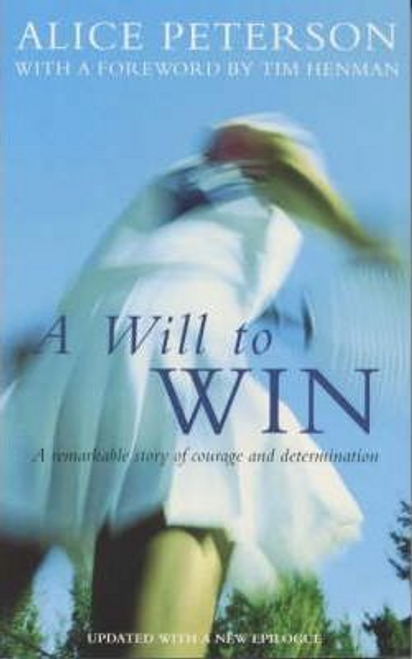 Peterson, Alice / A Will to Win