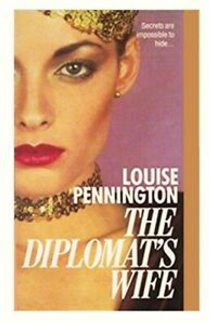 Pennington, Louise / The Diplomat's Wife
