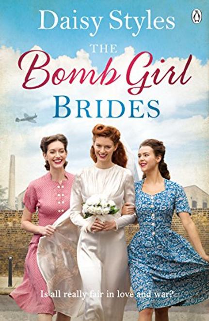 Styles, Daisy / The Bomb Girl Brides