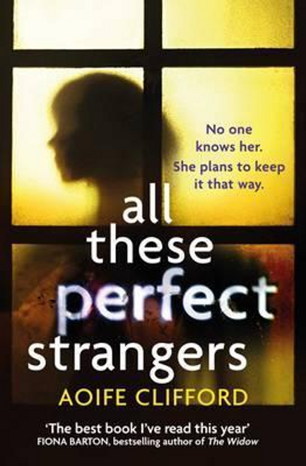 Clifford, Aoife / All These Perfect Strangers