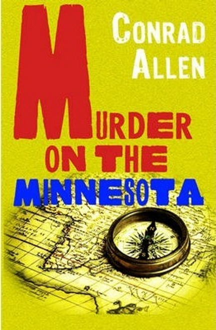 Allen, Conrad / Murder on the Minnesota